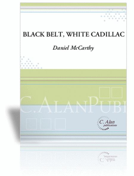 Black Belt, White Cadillac (score & parts)