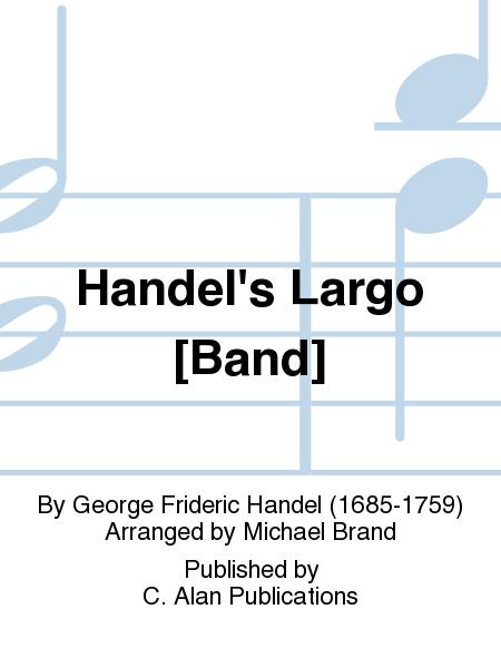Handel's Largo [Band]