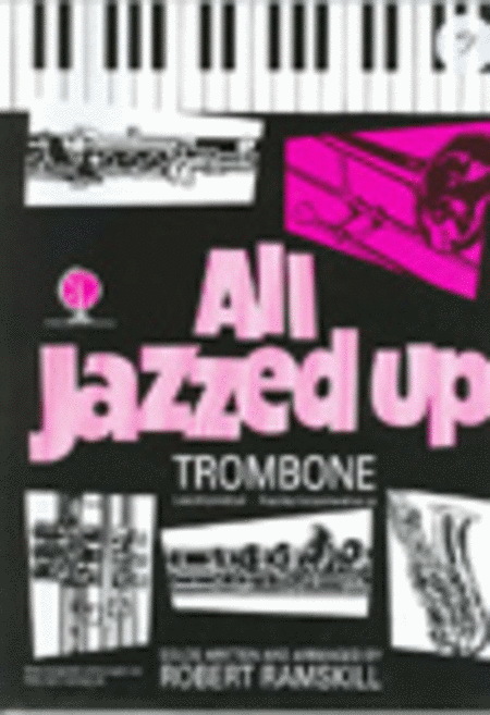 All Jazzed Up (Trombone, Bass Clef with CD)