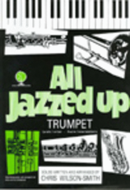 All Jazzed Up (Trumpet with CD)