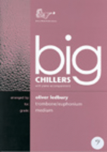 Big Chillers (Trombone, Bass Clef)