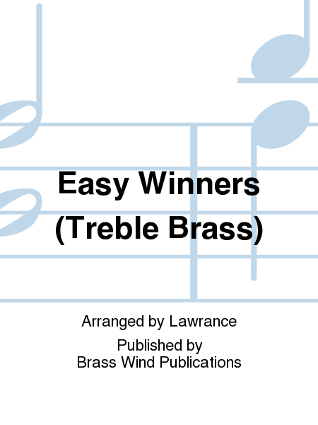Easy Winners (Treble Brass)