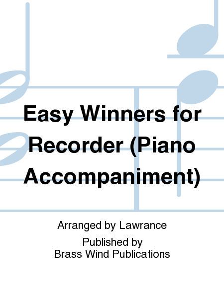 Easy Winners for Recorder (Piano Accompaniment)