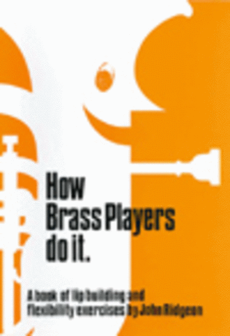 How Brass Players Do It
