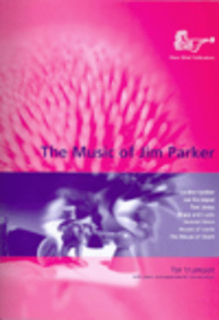 Music of Jim Parker for Trumpet