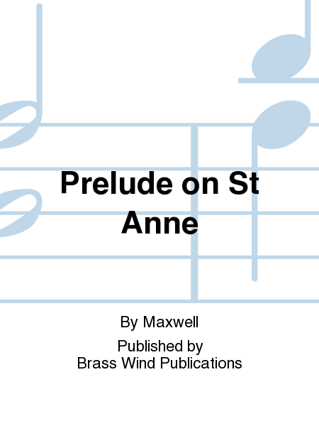Prelude on St Anne