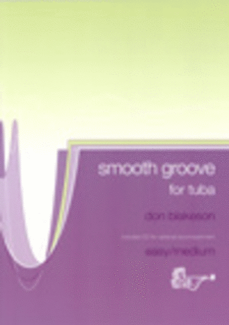 Smooth Groove (Tuba, Bass Clef with CD)