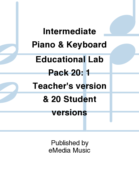 Intermediate Piano & Keyboard Educational Lab Pack 20: 1 Teacher's version & 20 Student versions