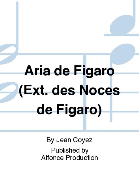Aria de Figaro (Ext. des Noces de Figaro)