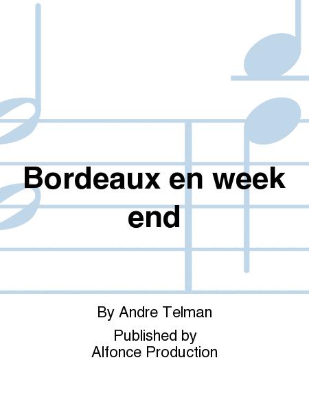 Bordeaux en week end