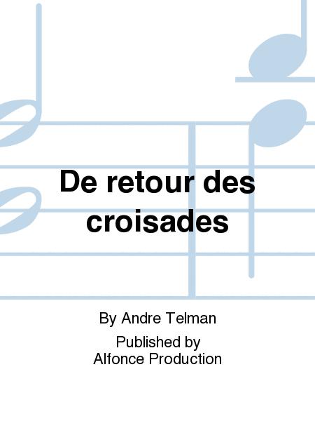 De retour des croisades