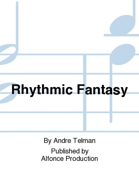 Rhythmic Fantasy