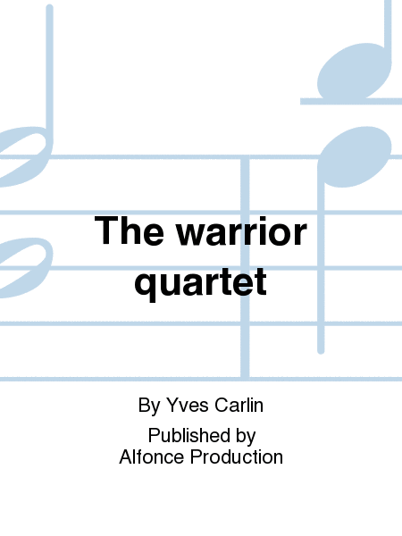 The warrior quartet