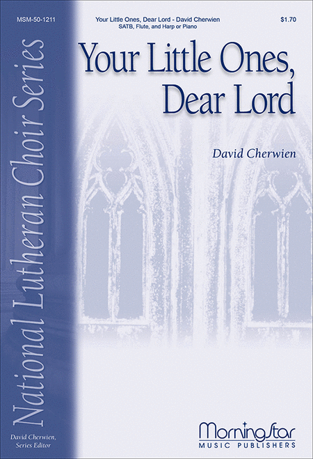 Your Little Ones, Dear Lord (Choral Score)