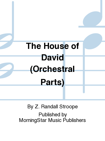 The House of David (Orchestral Parts)