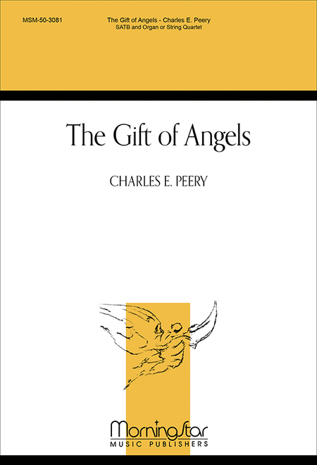 The Gift of Angels  (Choral Score)
