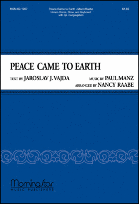 Peace Came to Earth