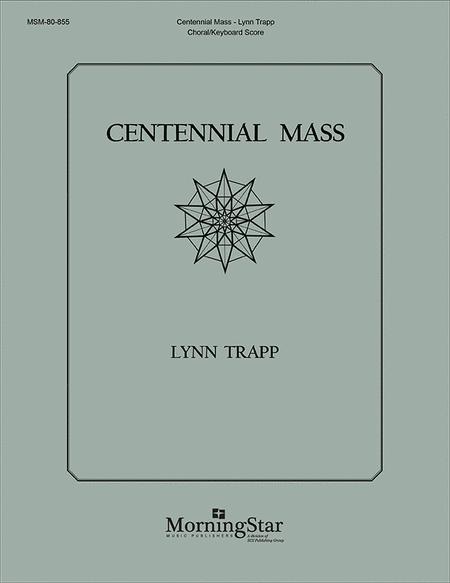 Centennial Mass (Choral/Keyboard Score)