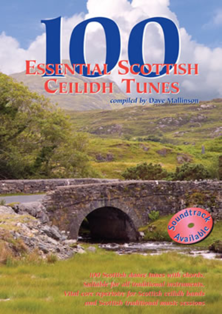 100 Essential Scottish Ceilidh Tunes
