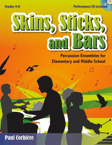 Skins, Sticks, and Bars