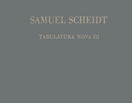Tabulatura nova, Teil III