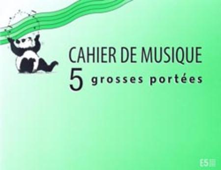 Cahier de musique pour enfant 5 grosses portees