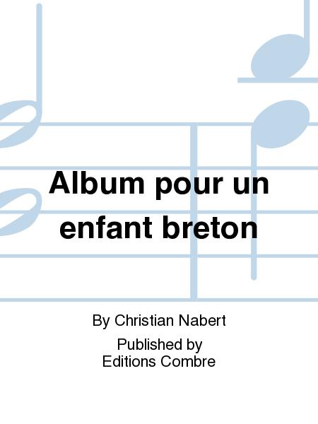 album pour un enfant breton sheet music by christian. Black Bedroom Furniture Sets. Home Design Ideas
