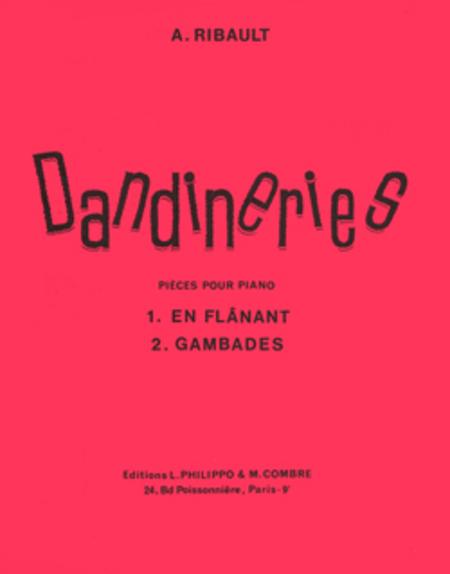 Dandineries (2) En flanant - Gambades