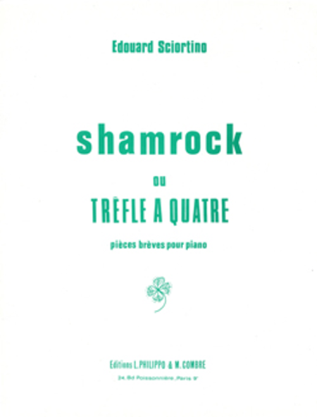 Shamrock ou trefle a quatre Op. 13 (4 pieces breves)