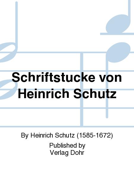 Schriftstucke von Heinrich Schutz