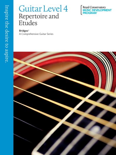 Bridges - A Comprehensive Guitar Series: Guitar Repertoire and Studies 4