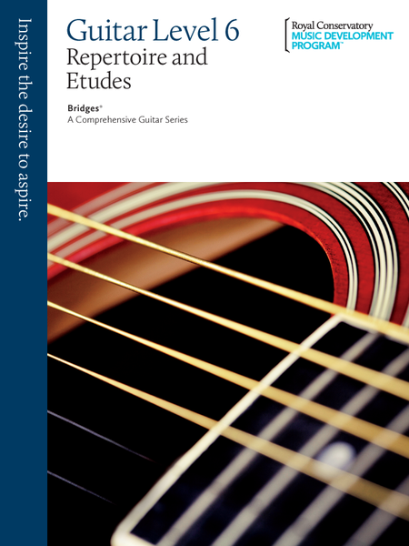 Bridges - A Comprehensive Guitar Series: Guitar Repertoire and Studies 6