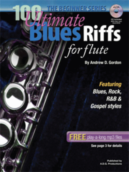 100 Ultimate Blues Riffs for Flute Beginner Series