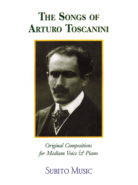 The Songs of Arturo Toscanini