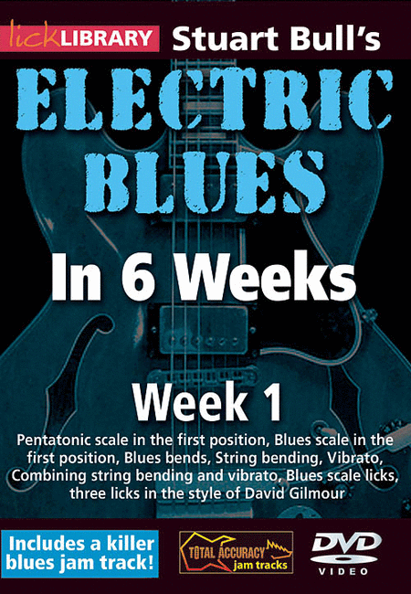 Stuart Bull's Electric Blues in 6 Weeks