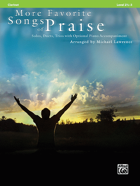 More Favorite Songs of Praise (Solo-Duet-Trio with Optional Piano)