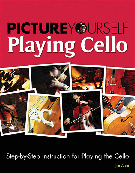 Picture Yourself Playing Cello