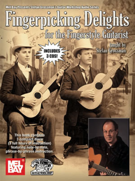 Fingerpicking Delights for the Fingerstyle Guitarist