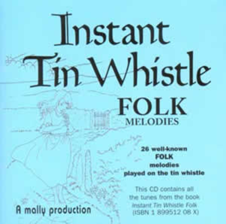 Instant Tin Whistle - Folk Melodies