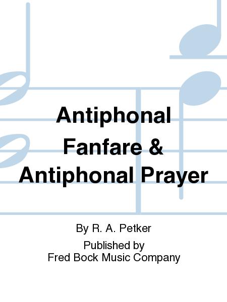 Antiphonal Fanfare & Antiphonal Prayer