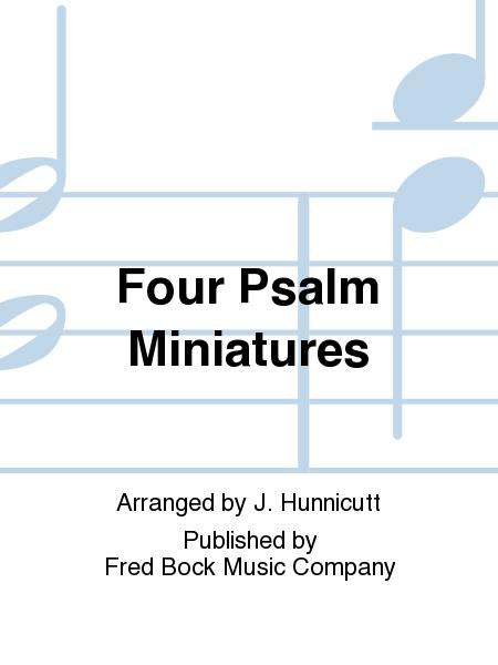 Four Psalm Miniatures