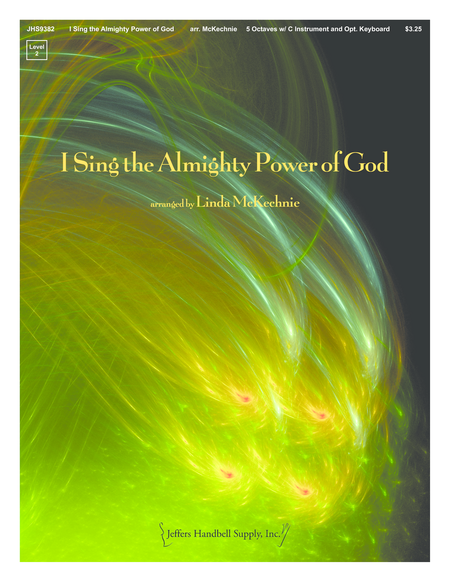 I Sing the Almighty Power of God