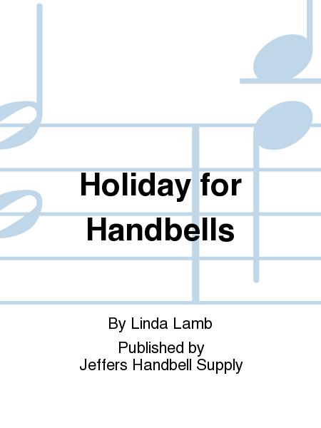 Holiday for Handbells