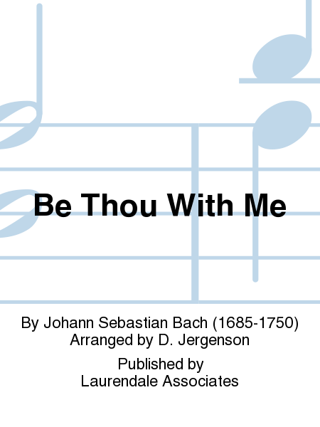 Be Thou With Me