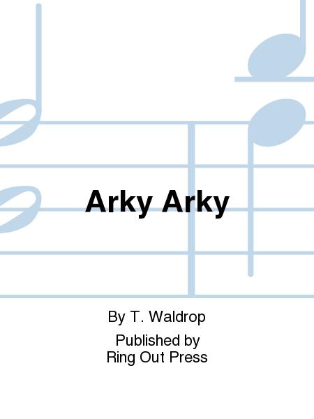 Arky Arky