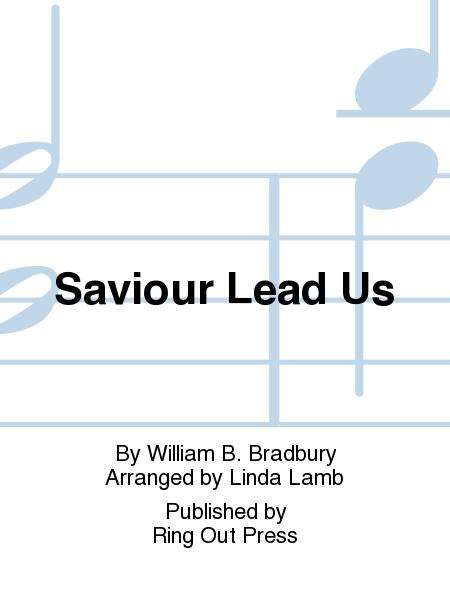 Saviour Lead Us