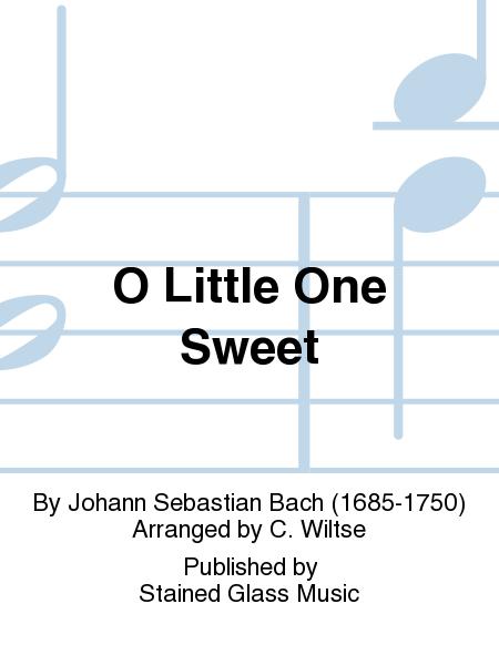 O Little One Sweet