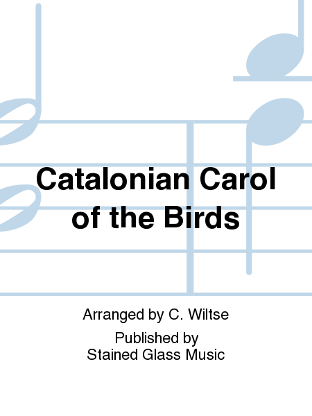Catalonian Carol of the Birds