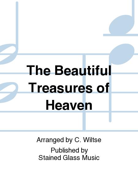 The Beautiful Treasures of Heaven