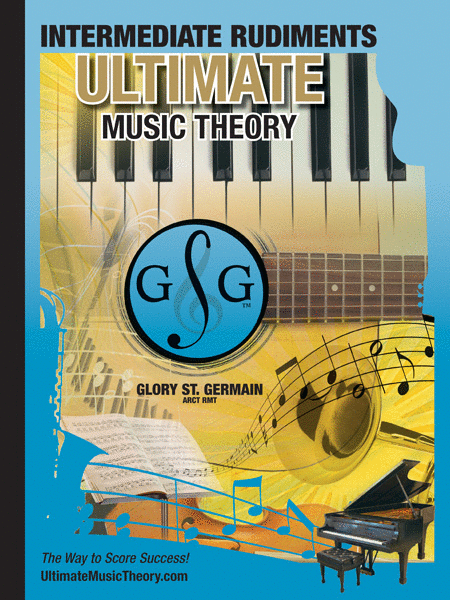 Ultimate Music Theory Intermediate Rudiments Workbook